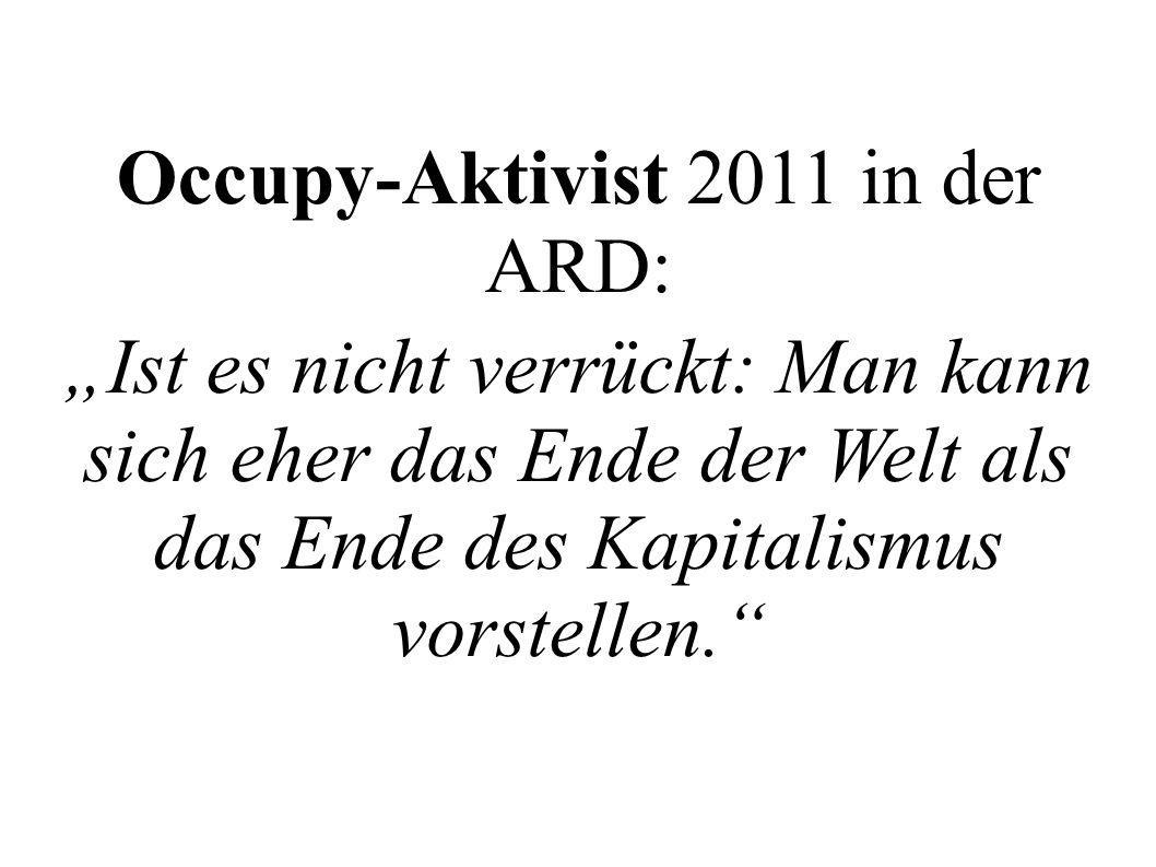 Occupy-Aktivist 2011 in der ARD: