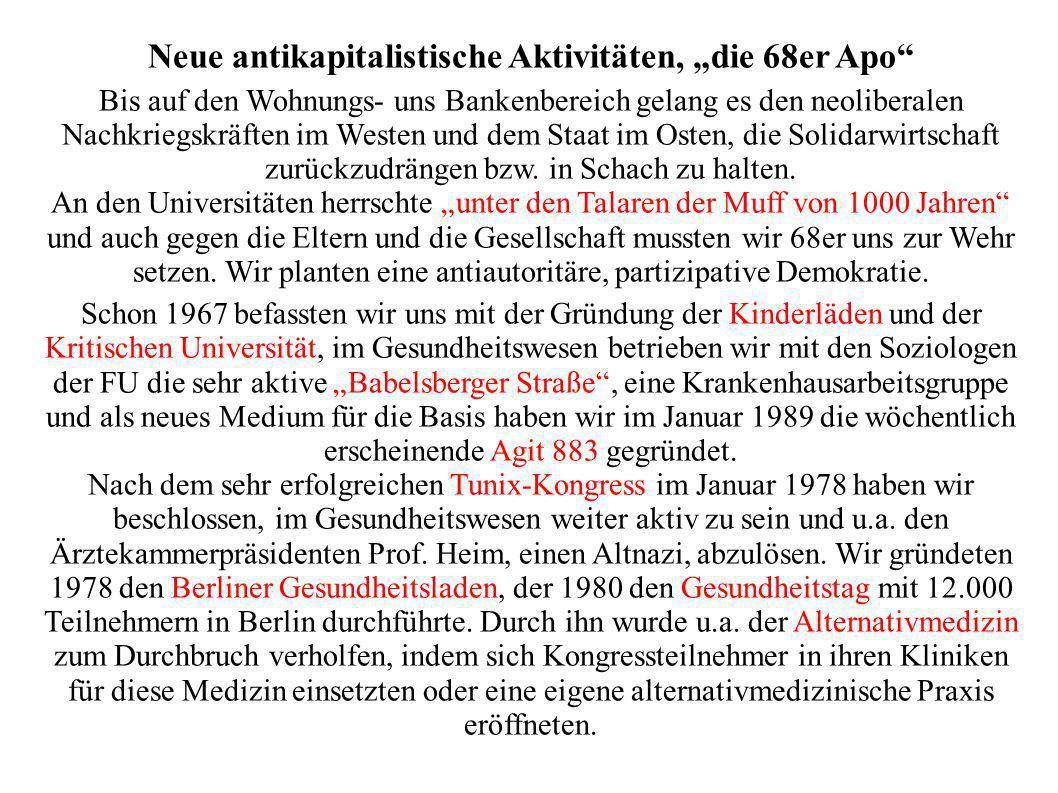 """Neue antikapitalistische Aktivitäten, """"die 68er Apo"""
