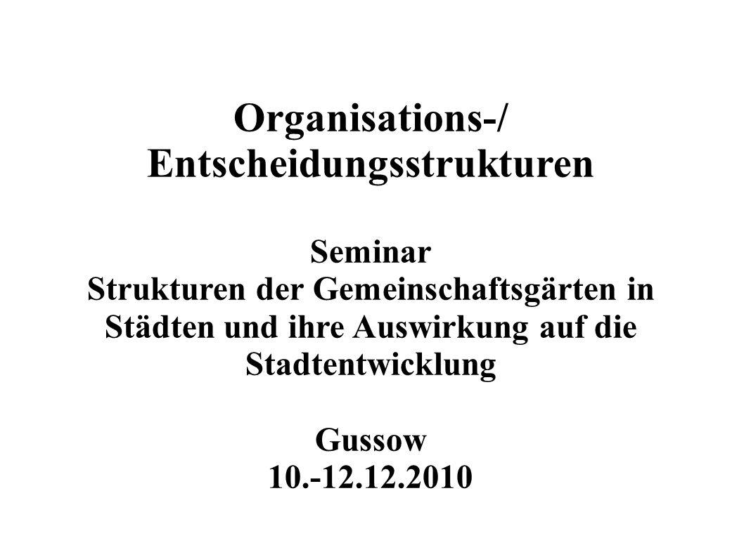 Organisations-/ Entscheidungsstrukturen