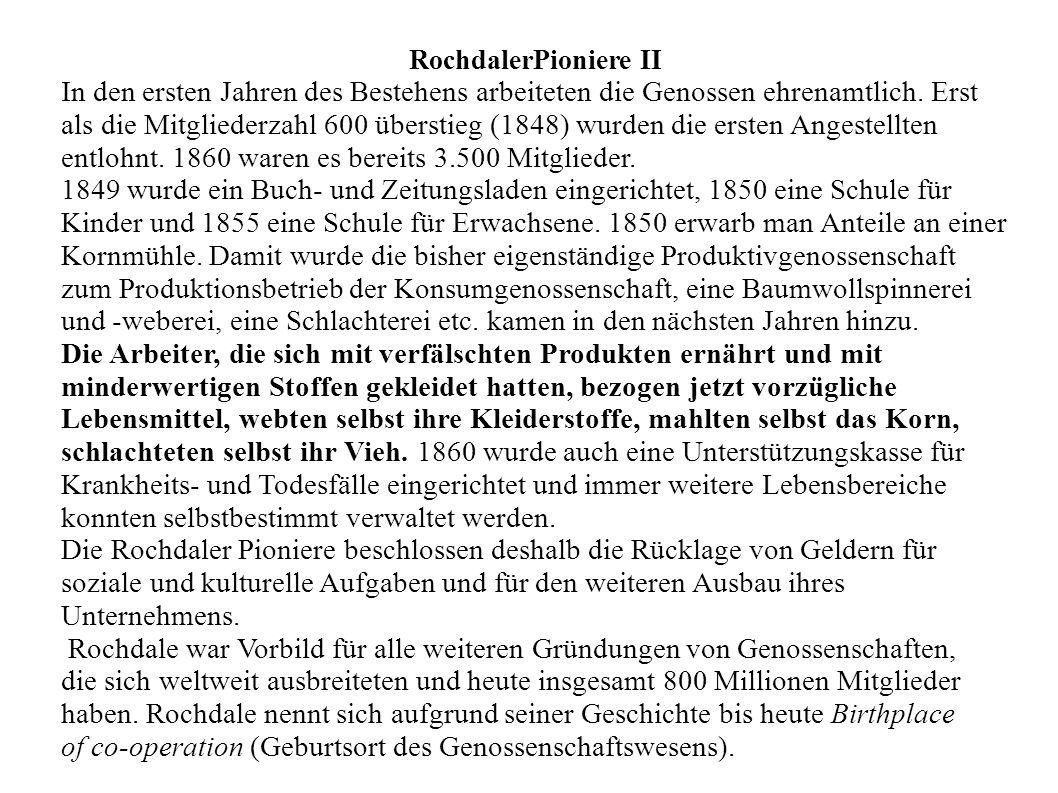 of co-operation (Geburtsort des Genossenschaftswesens).