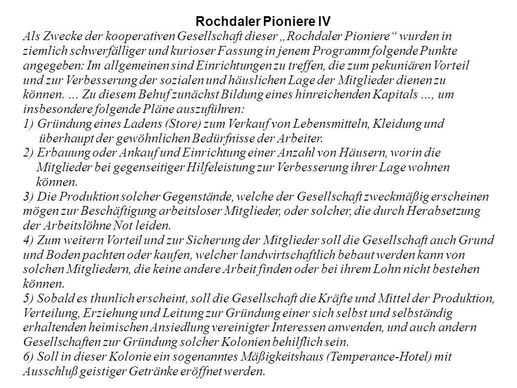"""Rochdaler Pioniere IV Als Zwecke der kooperativen Gesellschaft dieser """"Rochdaler Pioniere wurden in."""