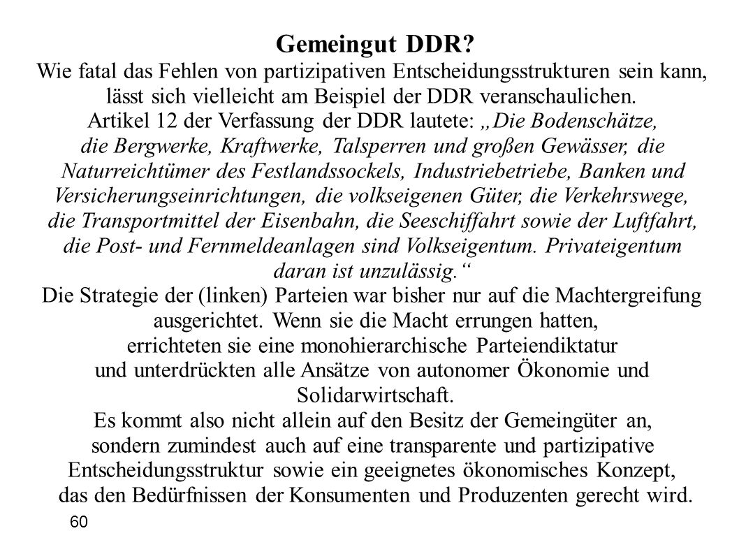 Gemeingut DDR Wie fatal das Fehlen von partizipativen Entscheidungsstrukturen sein kann,
