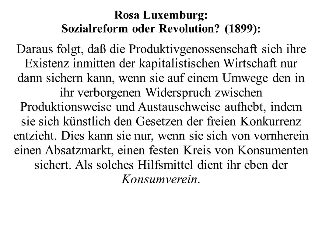 Sozialreform oder Revolution (1899):