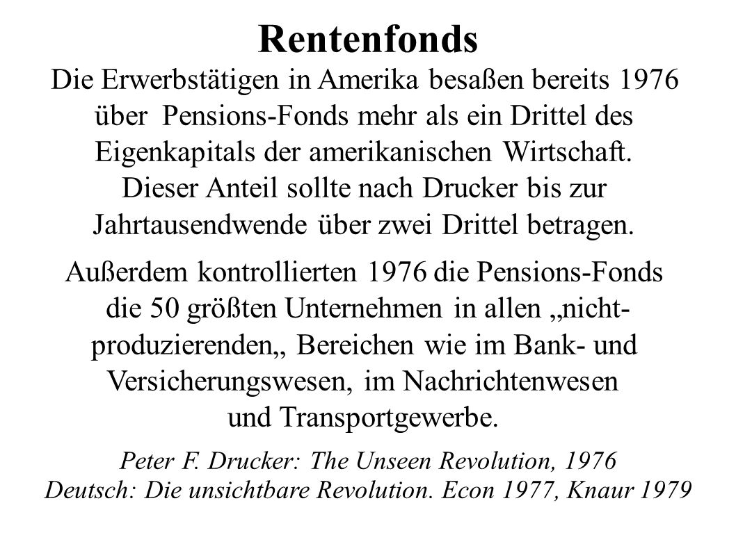 Rentenfonds Die Erwerbstätigen in Amerika besaßen bereits 1976