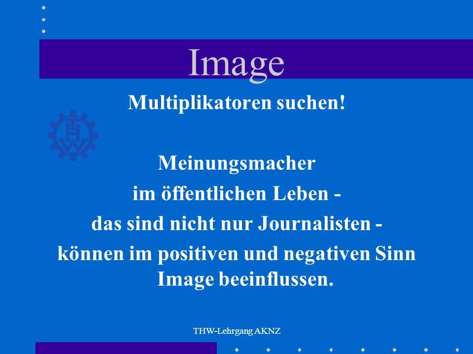 Image Multiplikatoren suchen! Meinungsmacher im öffentlichen Leben -