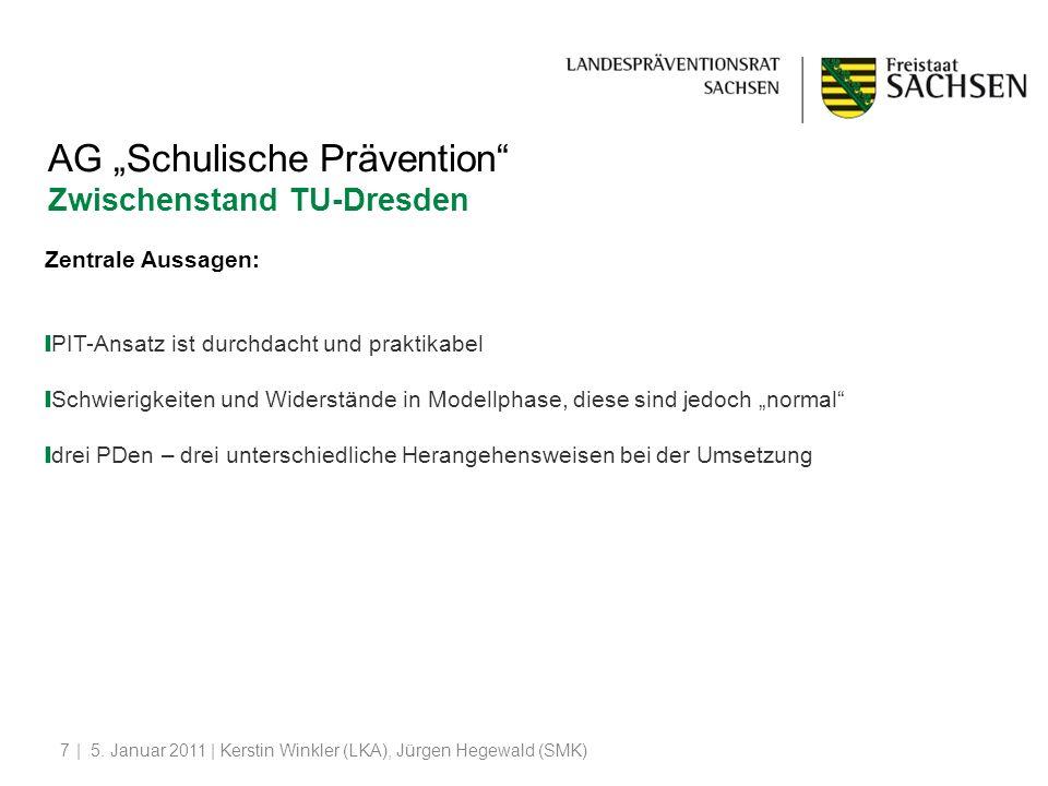 """AG """"Schulische Prävention Zwischenstand TU-Dresden"""