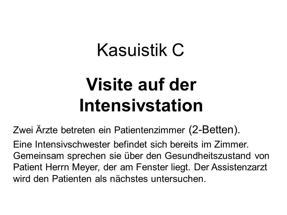 Visite auf der Intensivstation
