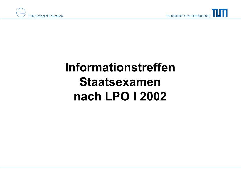 Informationstreffen Staatsexamen nach LPO I 2002