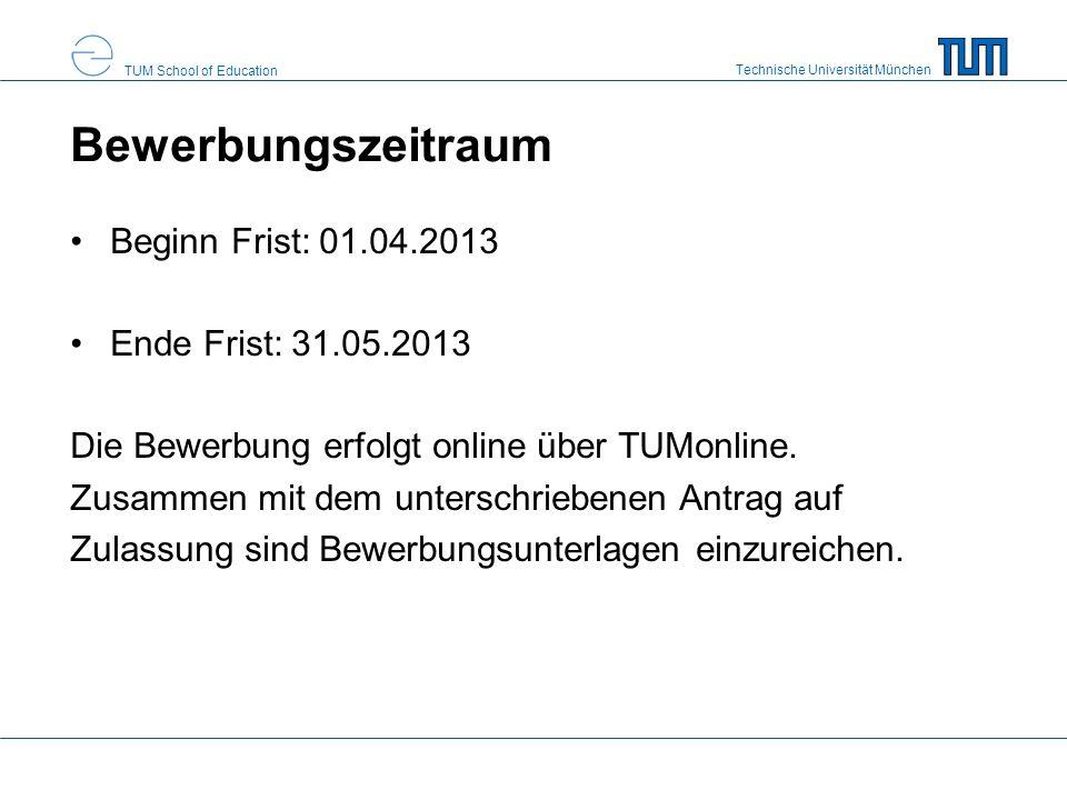 Bewerbungszeitraum Beginn Frist: 01.04.2013 Ende Frist: 31.05.2013