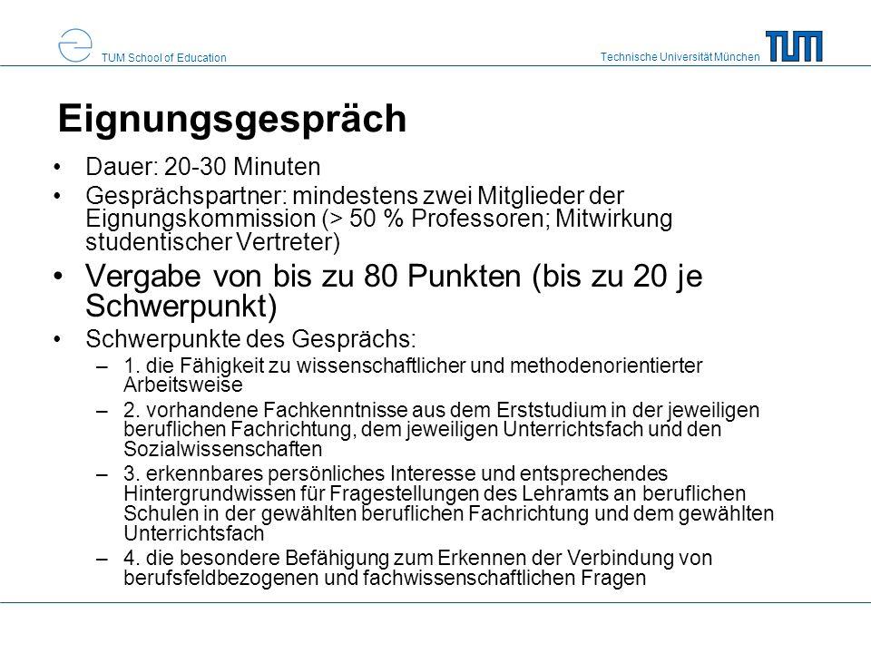 Eignungsgespräch Dauer: 20-30 Minuten.