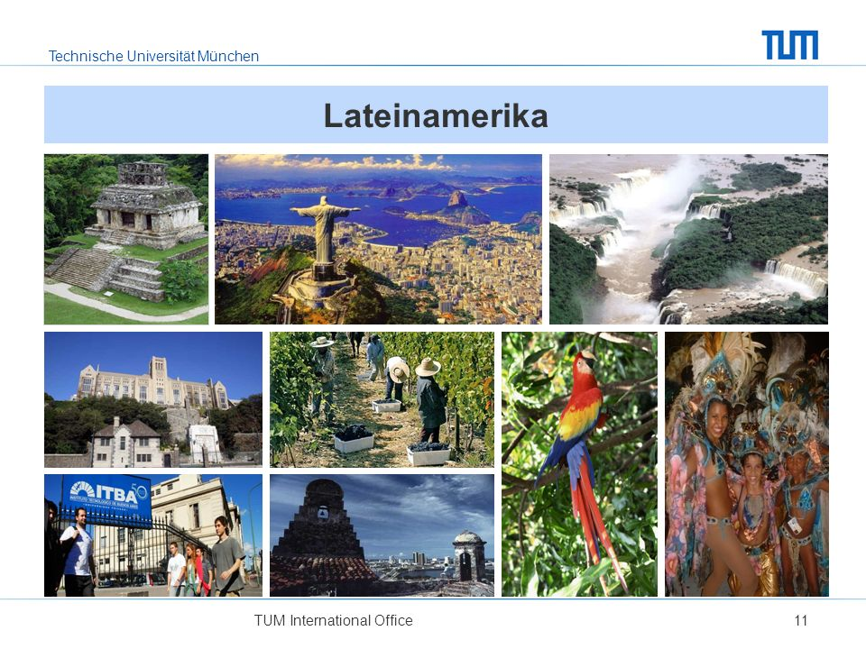 Lateinamerika Foto Mitte Links: U Federico Santa Maria, priv. TU Valparaiso, Chile. Foto Unten Links: ITBA – priv. TU Buenos Aires, Argentinien.