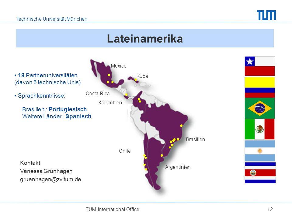Lateinamerika 19 Partneruniversitäten (davon 5 technische Unis)