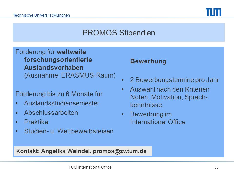 PROMOS Stipendien Förderung für weltweite forschungsorientierte Auslandsvorhaben (Ausnahme: ERASMUS-Raum)