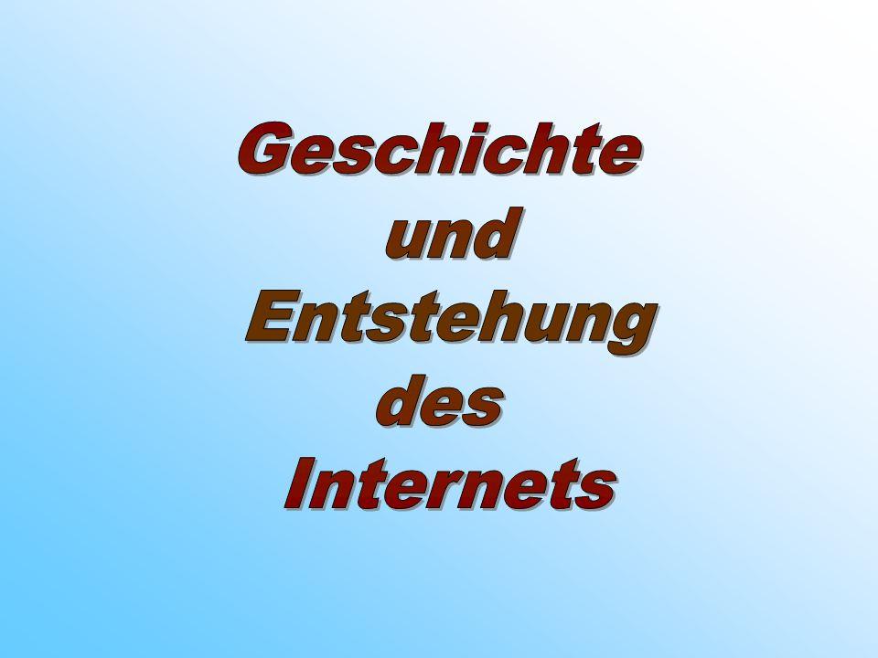 Geschichte und Entstehung des Internets