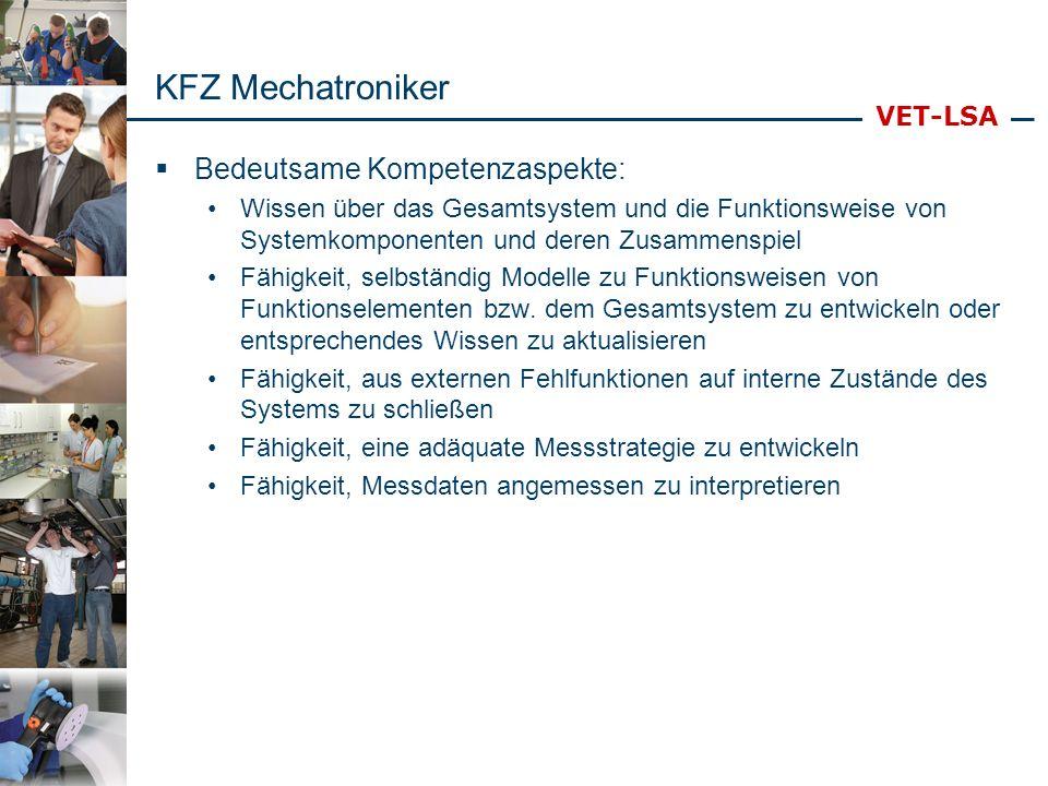 KFZ Mechatroniker Bedeutsame Kompetenzaspekte: