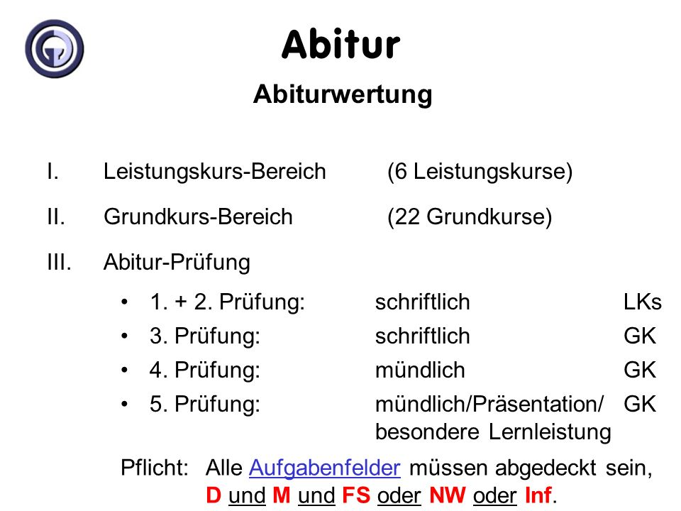 Abitur Abiturwertung I. Leistungskurs-Bereich (6 Leistungskurse)