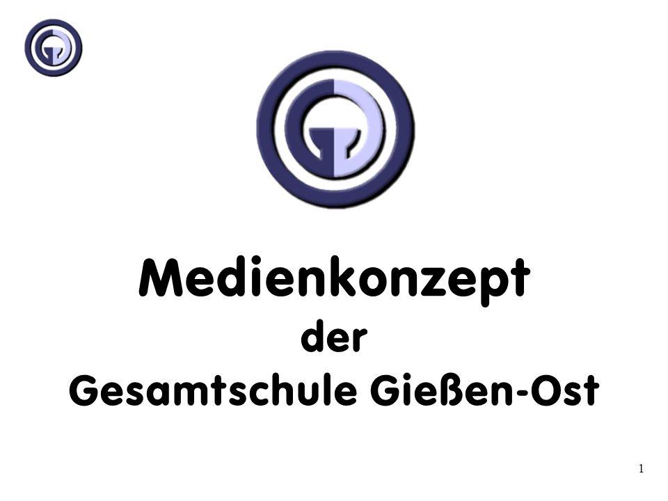 Medienkonzept der Gesamtschule Gießen-Ost