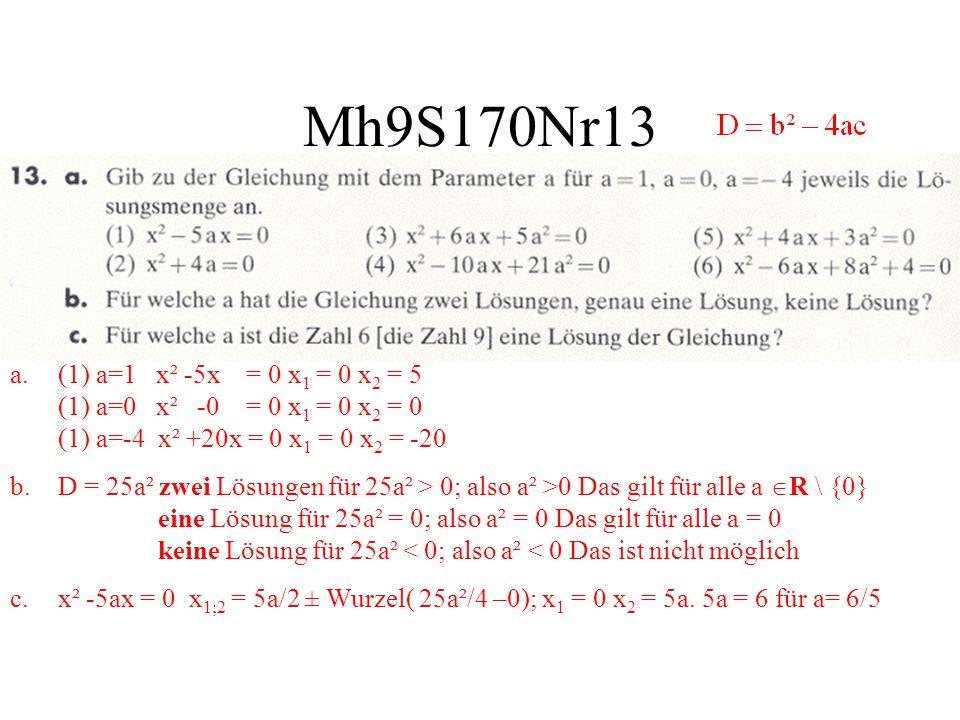 Mh9S170Nr13 (1) a=1 x² -5x = 0 x1 = 0 x2 = 5 (1) a=0 x² -0 = 0 x1 = 0 x2 = 0 (1) a=-4 x² +20x = 0 x1 = 0 x2 = -20.
