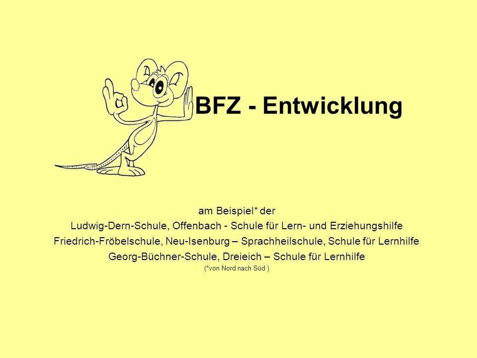 BFZ - Entwicklung am Beispiel* der