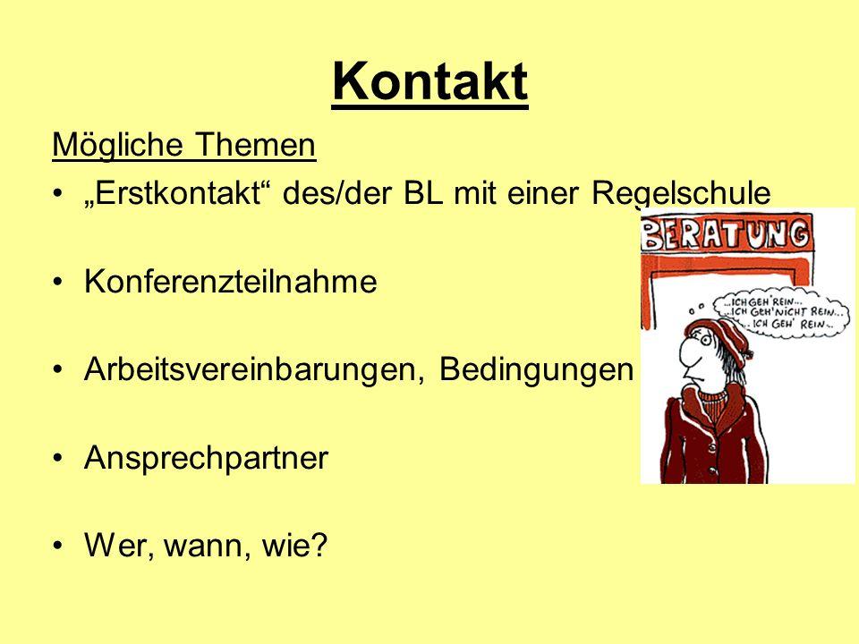 """Kontakt Mögliche Themen """"Erstkontakt des/der BL mit einer Regelschule"""