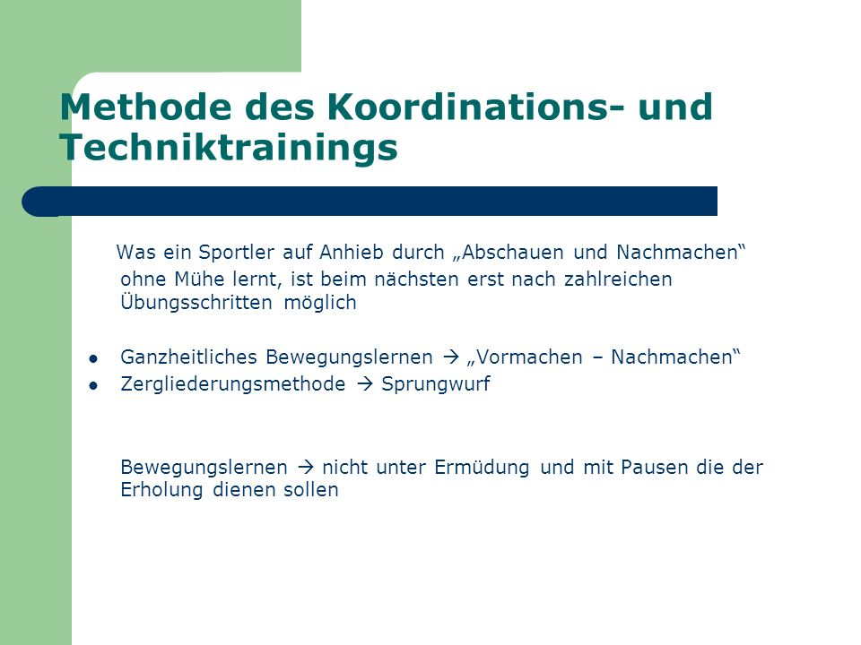 Methode des Koordinations- und Techniktrainings