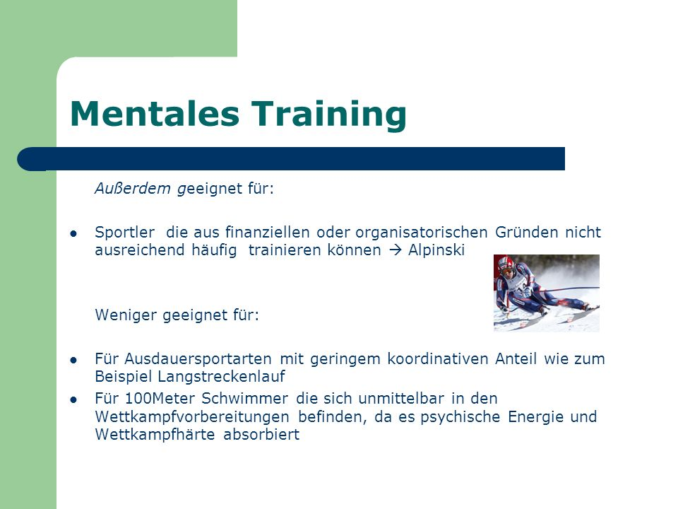 Mentales Training Außerdem geeignet für: