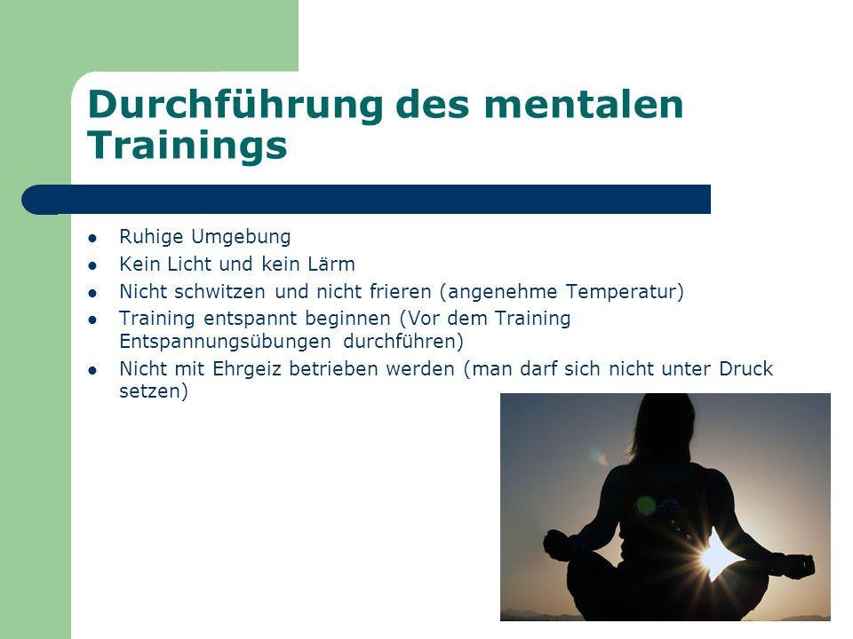 Durchführung des mentalen Trainings