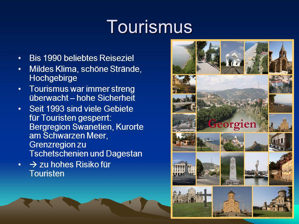 Tourismus Bis 1990 beliebtes Reiseziel