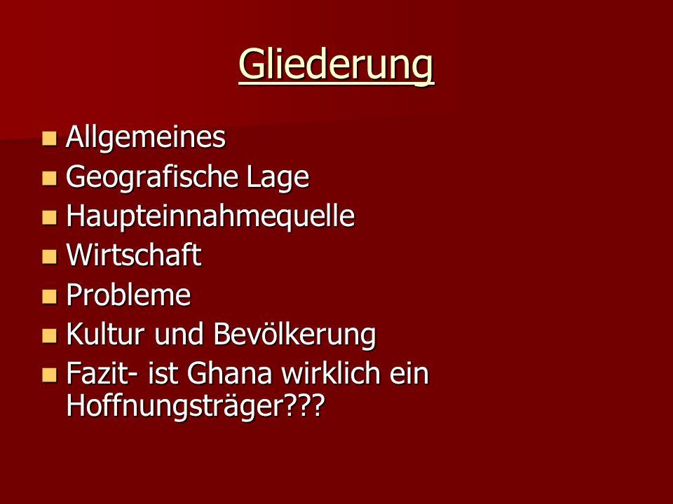 Gliederung Allgemeines Geografische Lage Haupteinnahmequelle