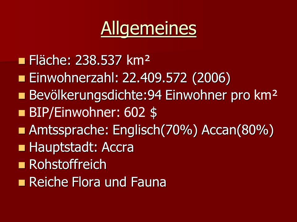 Allgemeines Fläche: 238.537 km² Einwohnerzahl: 22.409.572 (2006)