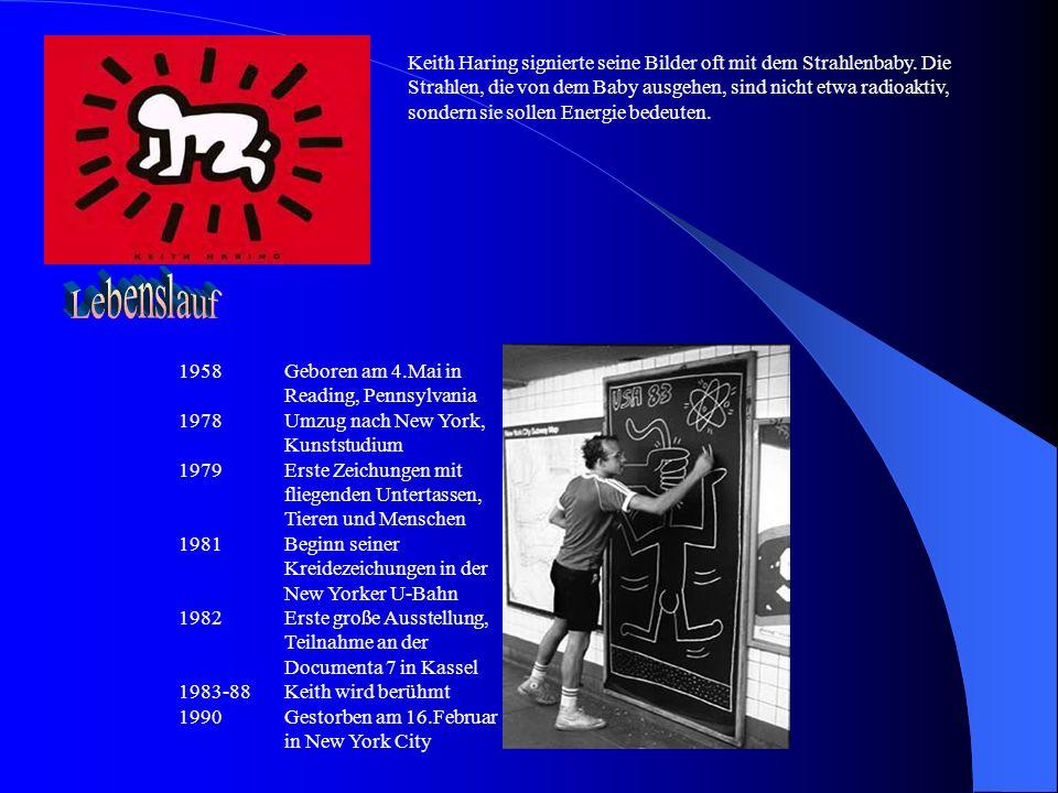 Keith Haring signierte seine Bilder oft mit dem Strahlenbaby