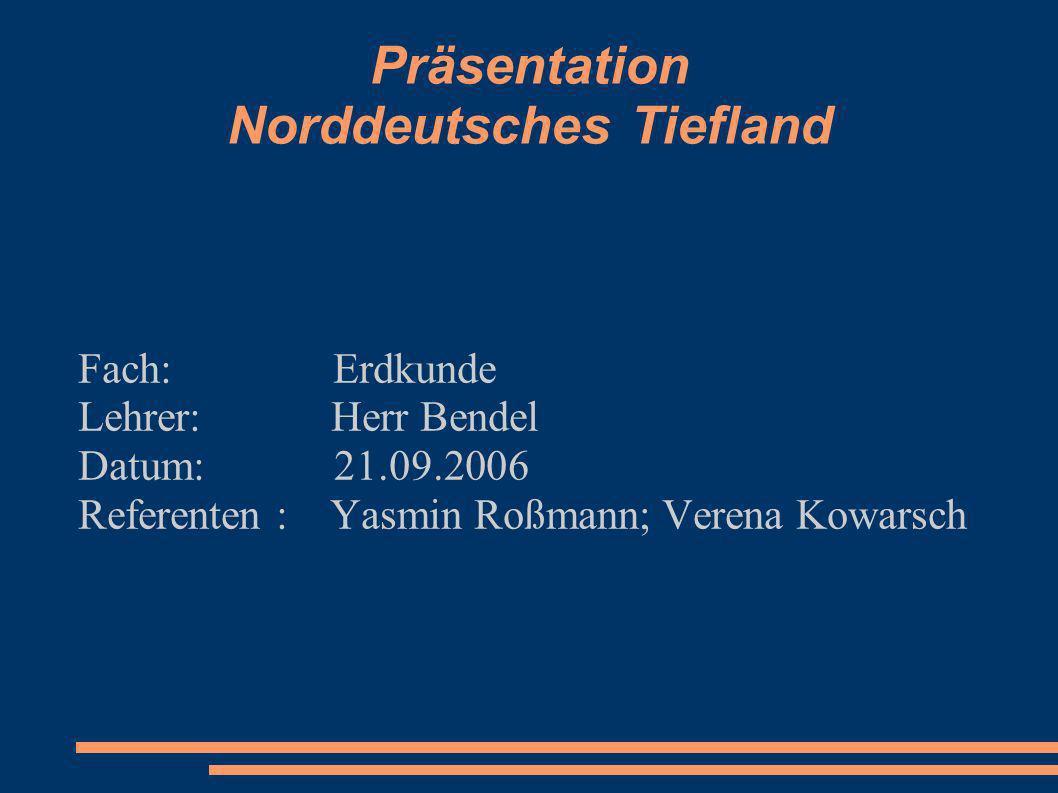 Präsentation Norddeutsches Tiefland