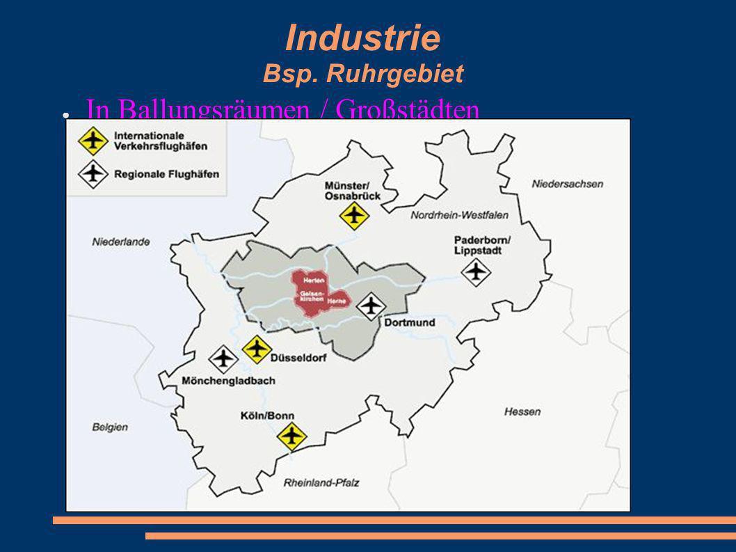 Industrie Bsp. Ruhrgebiet