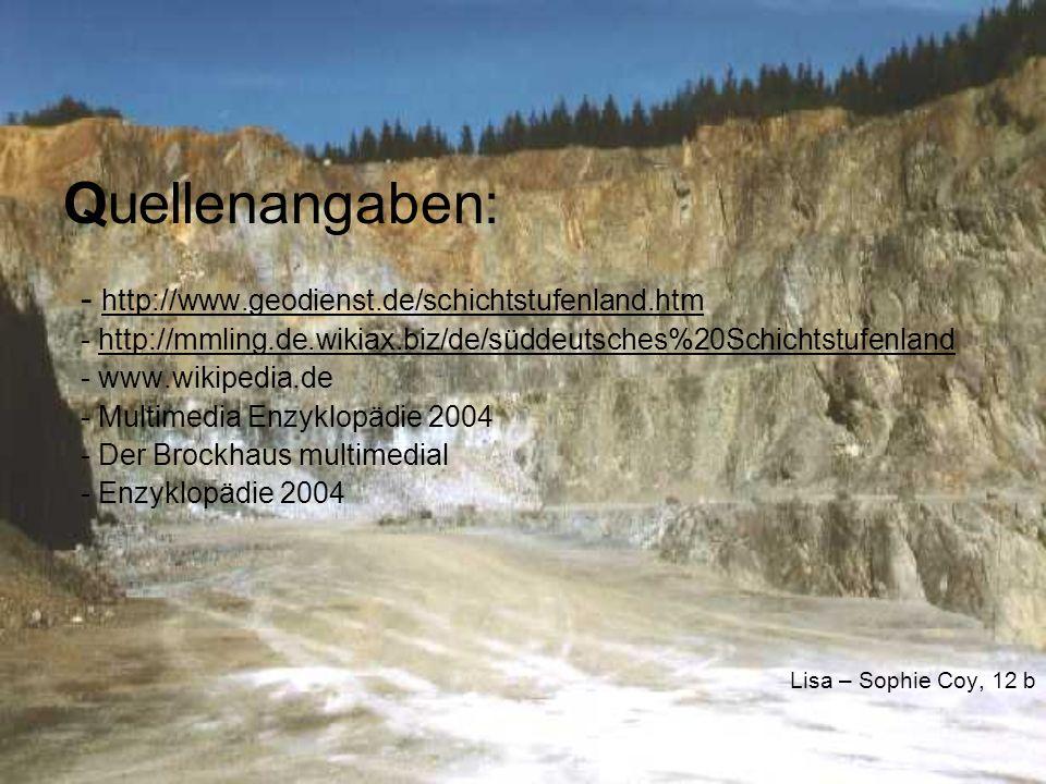 Quellenangaben: - http://www.geodienst.de/schichtstufenland.htm