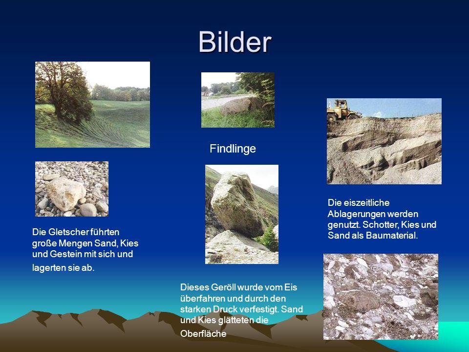 Bilder Findlinge. Die eiszeitliche Ablagerungen werden genutzt. Schotter, Kies und Sand als Baumaterial.