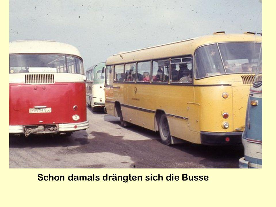 Schon damals drängten sich die Busse