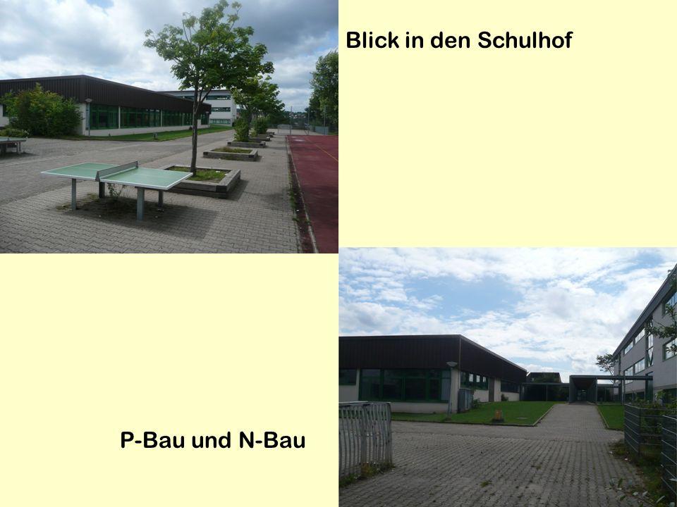 Blick in den Schulhof P-Bau und N-Bau