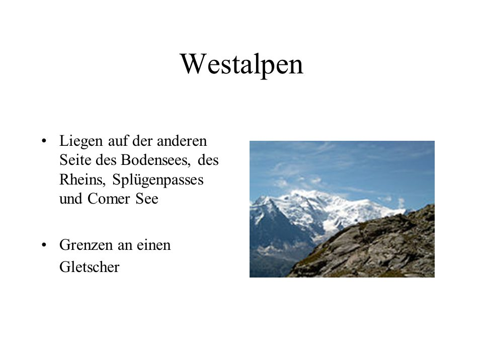 Westalpen Liegen auf der anderen Seite des Bodensees, des Rheins, Splügenpasses und Comer See.