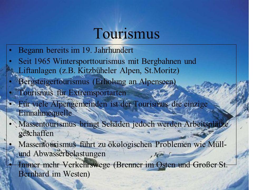 Tourismus Begann bereits im 19. Jahrhundert