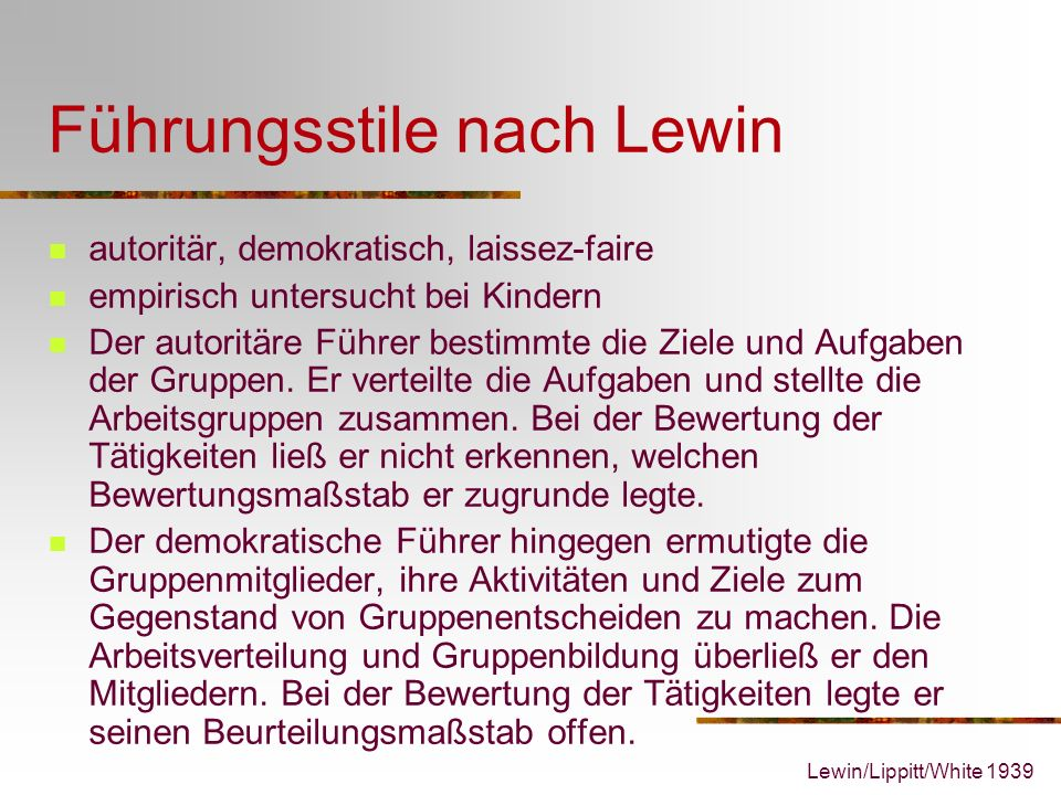 Führungsstile nach Lewin