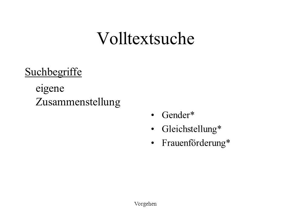 Volltextsuche Suchbegriffe eigene Zusammenstellung Gender*