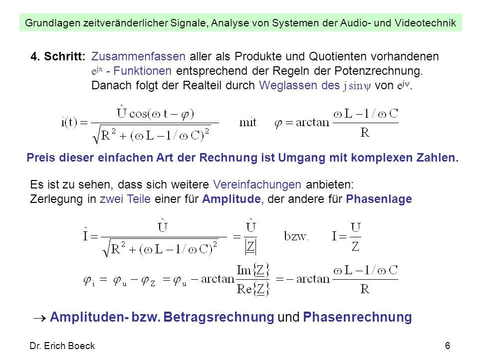  Amplituden- bzw. Betragsrechnung und Phasenrechnung