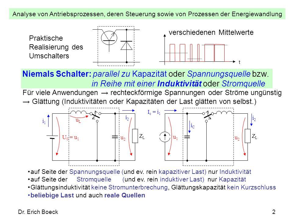 Niemals Schalter: parallel zu Kapazität oder Spannungsquelle bzw.