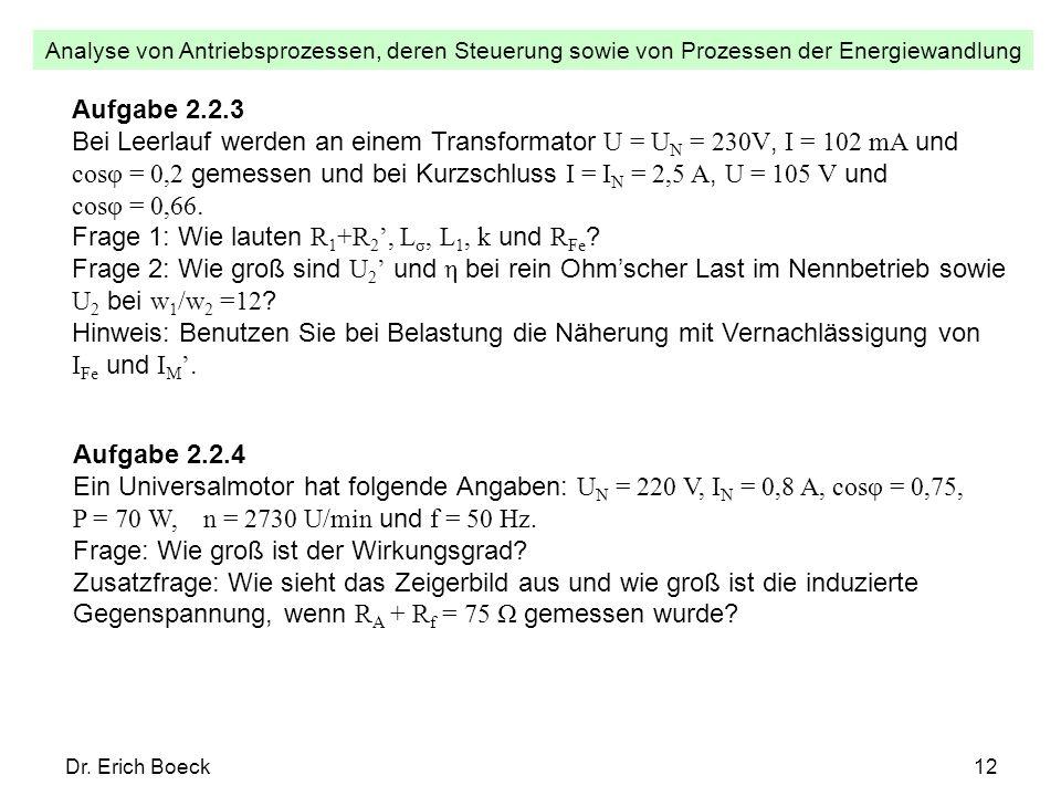 Frage 1: Wie lauten R1+R2', Lσ, L1, k und RFe