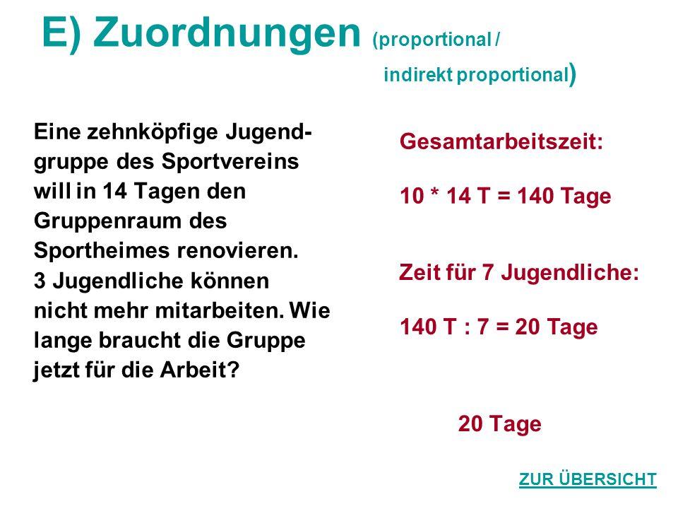 E) Zuordnungen (proportional / indirekt proportional)
