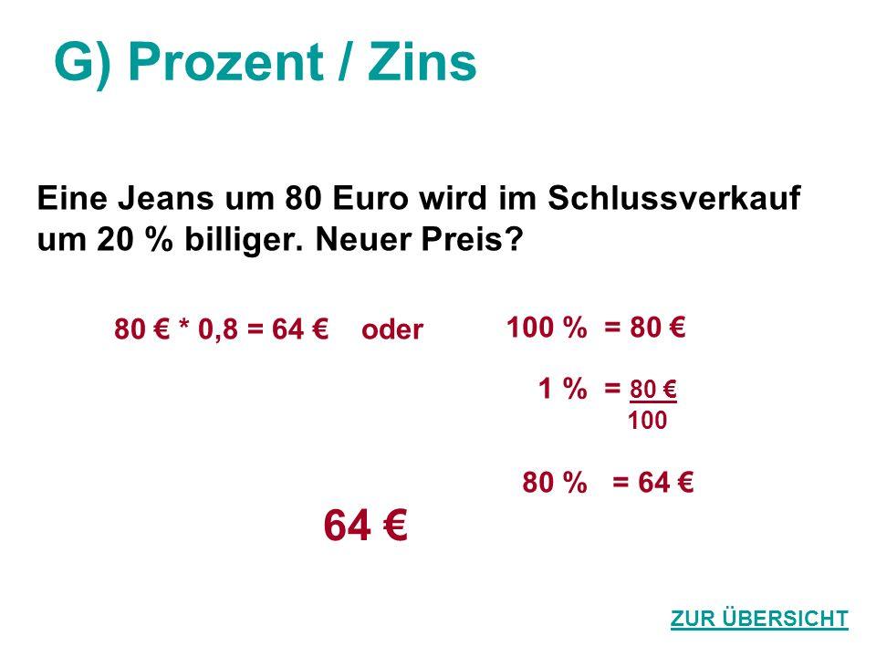 G) Prozent / Zins 64 € Eine Jeans um 80 Euro wird im Schlussverkauf