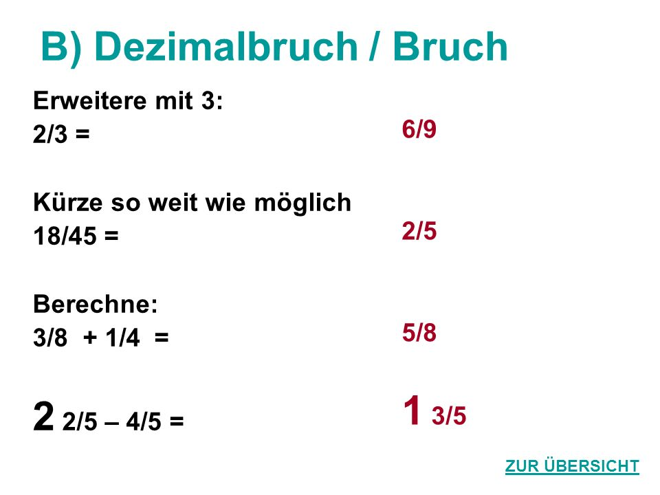 B) Dezimalbruch / Bruch