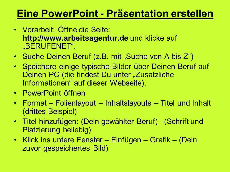 Eine PowerPoint - Präsentation erstellen