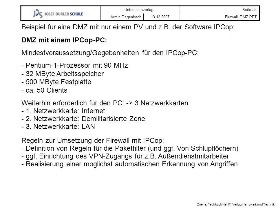 Beispiel für eine DMZ mit nur einem PV und z.B. der Software IPCop: