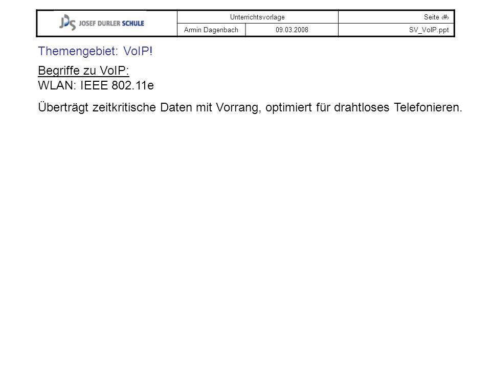 Themengebiet: VoIP. Begriffe zu VoIP: WLAN: IEEE 802.11e.